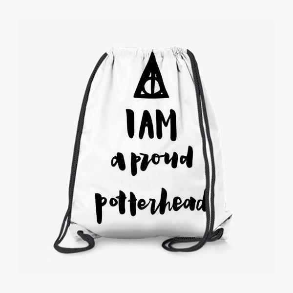 Рюкзак «I am a proud potterhead. Harry Potter Fan. Типичный Поттерхэд. Гарри Поттер. Дары Смерти.»
