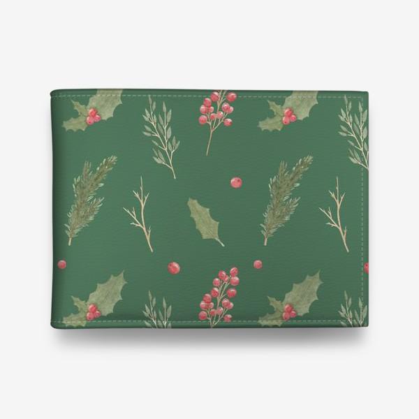 Кошелек «Зимние рождественские растения, новогодний акварельный паттерн на зеленом фоне.»