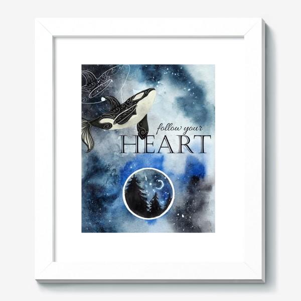 Картина «Follow your heart»