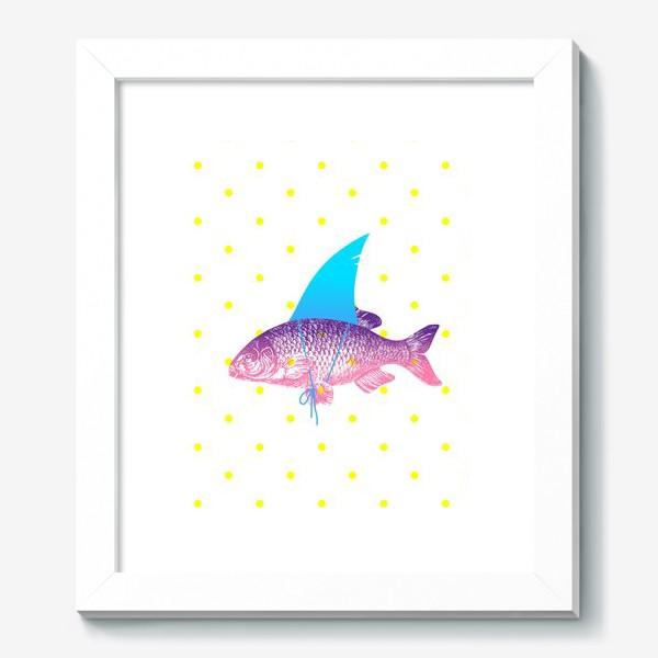 Картина «рыба с акульим плавником. Хышник. »