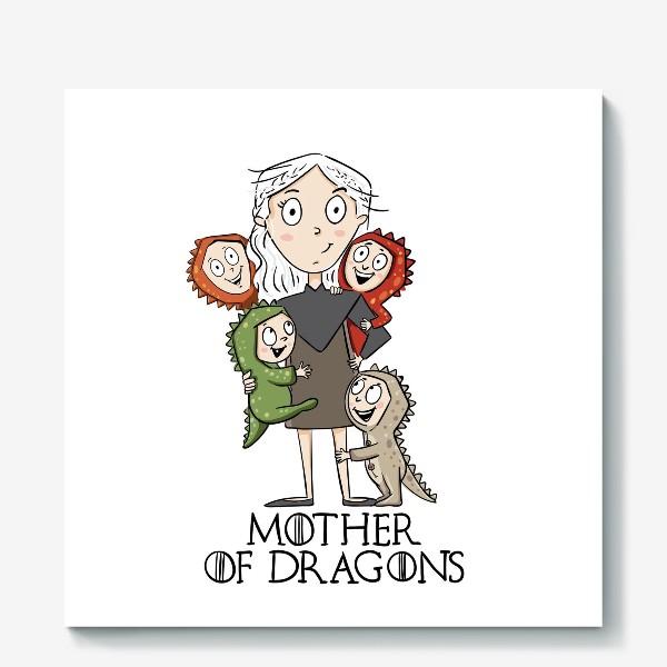 Холст «Мать 4 драконов»