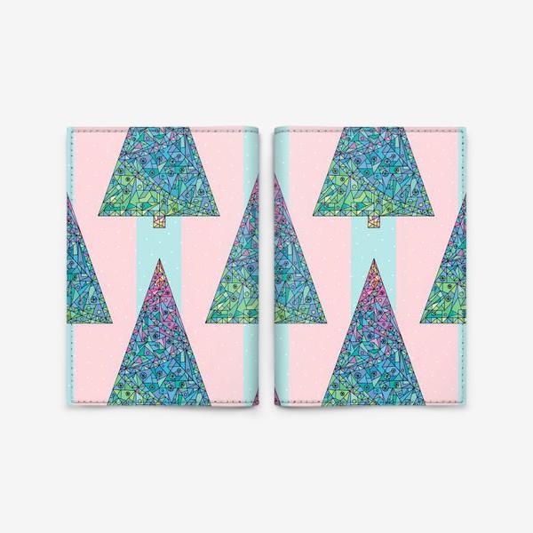 Обложка для паспорта «Елки кристаллы геометрические»