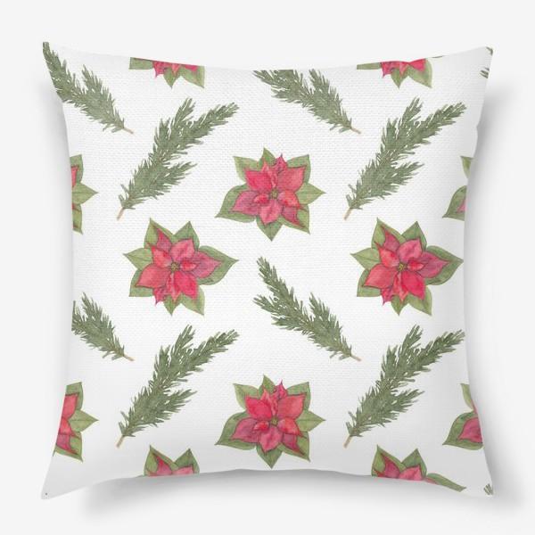 Подушка «Пуансеттия (рождественская звезда), красный зимний цветок и ветки новогодней ели. Акварельный паттерн на белом фоне»