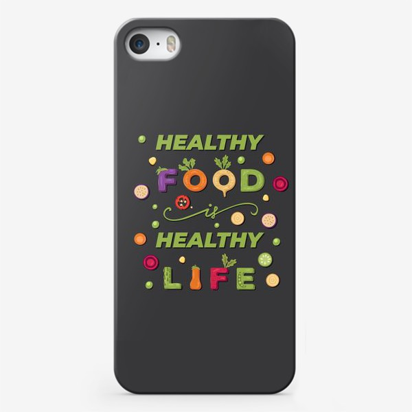 Чехол iPhone «healthy food, healthy life»