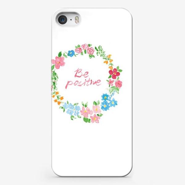 Чехол iPhone «Be Positive»