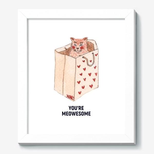 Картина «you're meowesome xoxo»