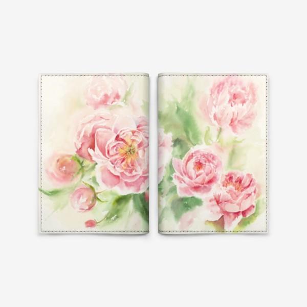 Обложка для паспорта «Пионы для мамы или любимой:) Акварель»