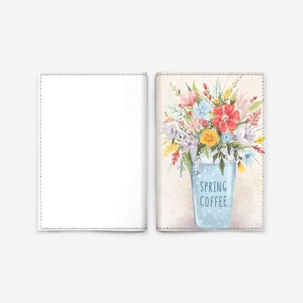 Обложка для паспорта «Весенний кофе»