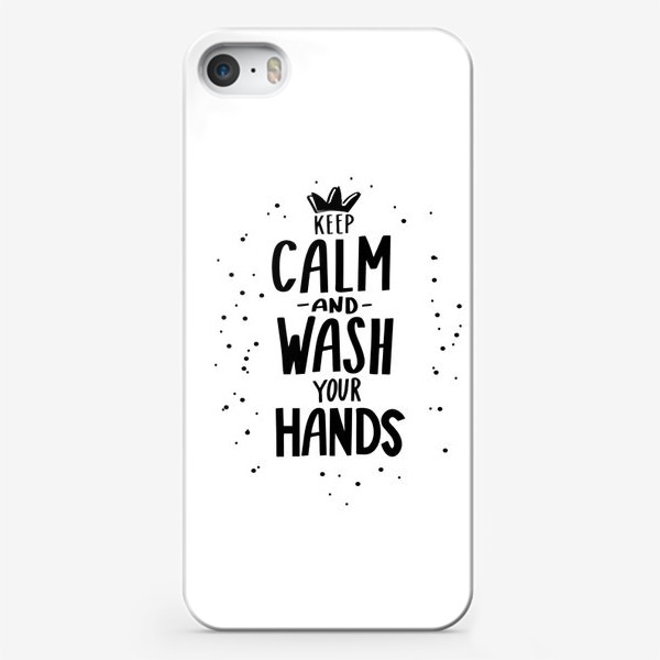 Чехол iPhone «Keep calm and wash your hands. Covid 19»