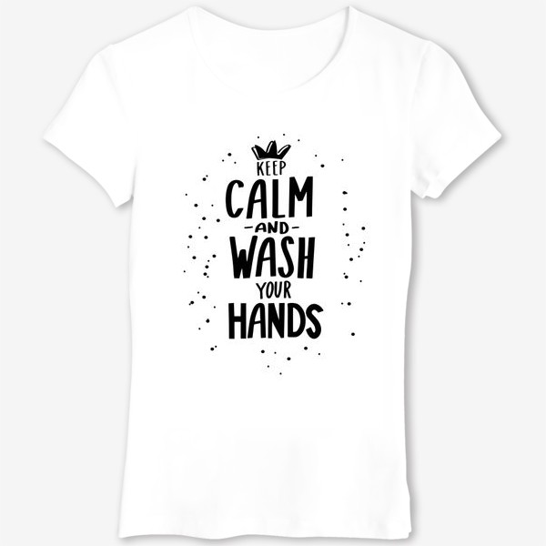 Футболка «Keep calm and wash your hands. Covid 19»