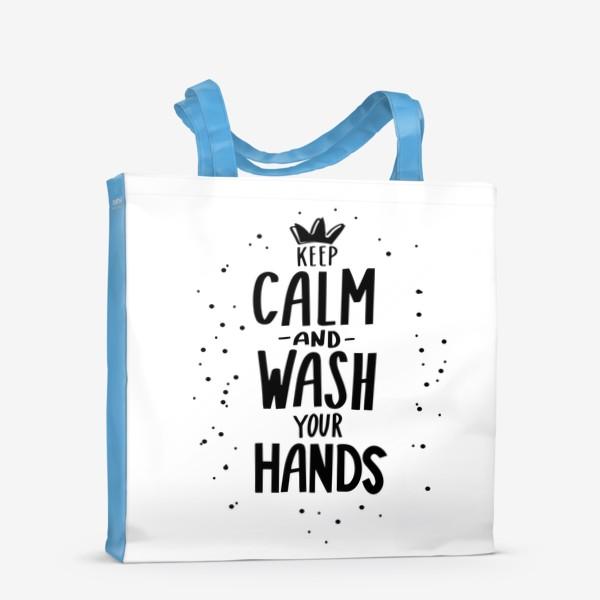 Сумка-шоппер «Keep calm and wash your hands. Covid 19»