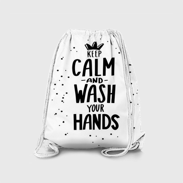 Рюкзак «Keep calm and wash your hands. Covid 19»