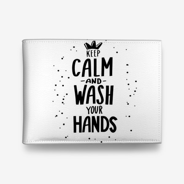 Кошелек «Keep calm and wash your hands. Covid 19»