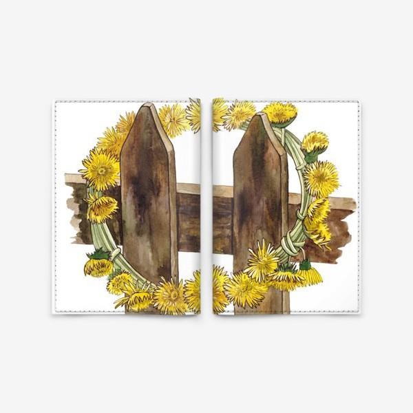 Обложка для паспорта «Желтые одуванчики (Венок)»