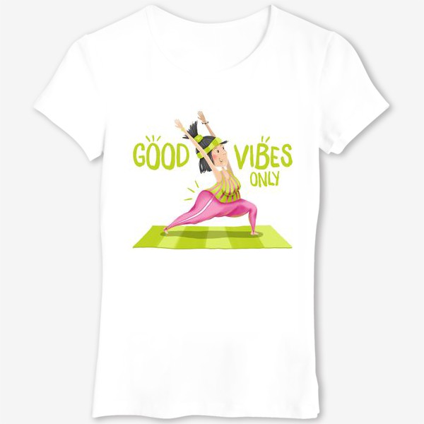 Футболка «Йогиня. Good vibes only»