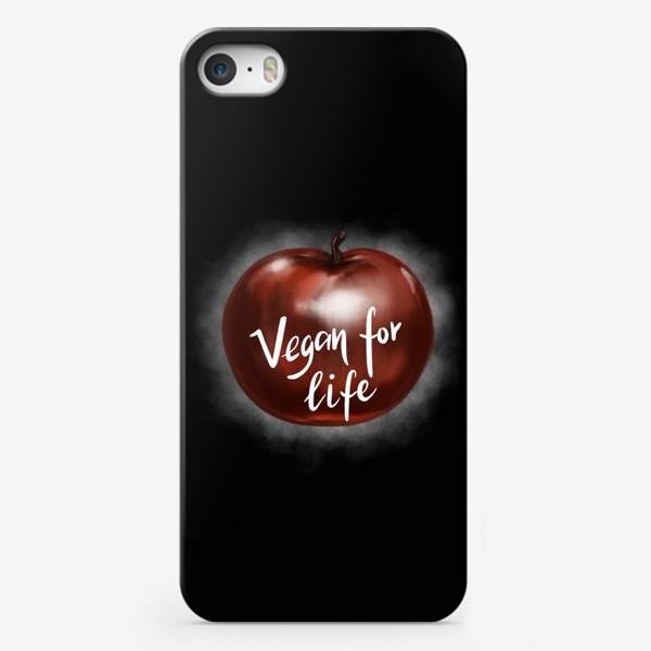 Чехол iPhone «Vegan for life. Подарок вегана. День вегана. »