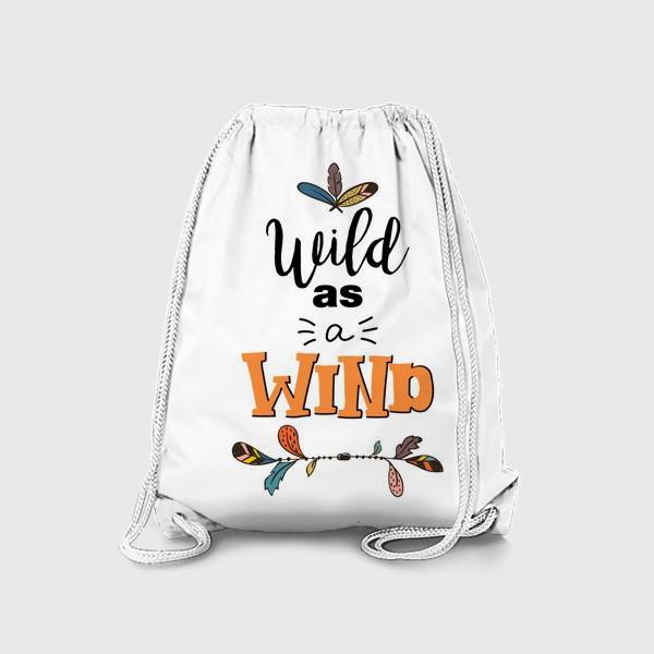 Рюкзак «Иллюстрация в бохо - стиле Wild as a Wind»
