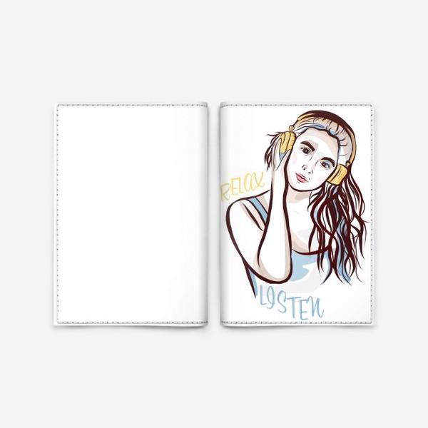 Обложка для паспорта «Relax and listen»