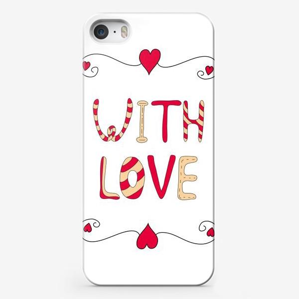 Чехол iPhone «Рамка из сердец. With love»