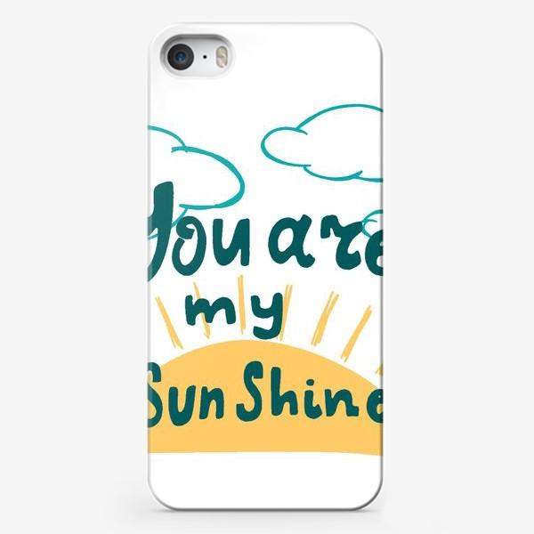 Чехол iPhone «ты моё солнце»