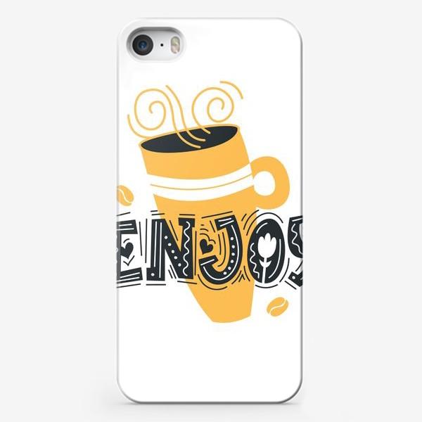 Чехол iPhone «Enjoy. Большая чашка горячего кофе»