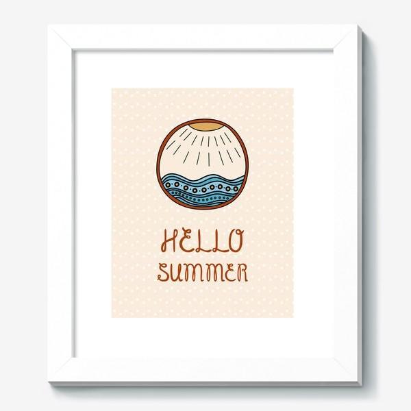 Картина «Hello summer_1»