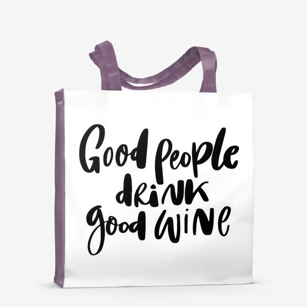 Сумка-шоппер «Good wine»