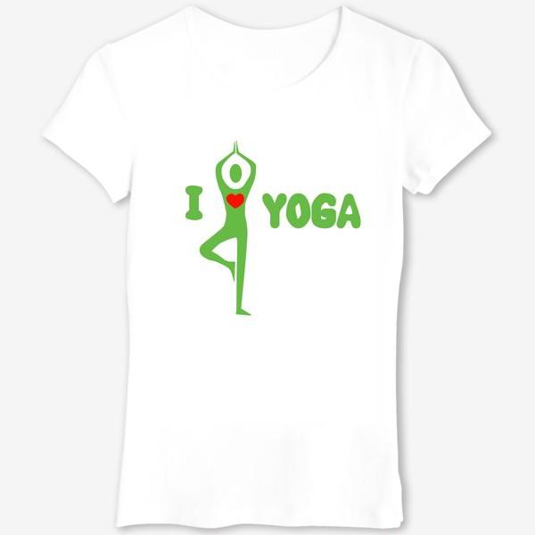 Футболка «i love yoga»