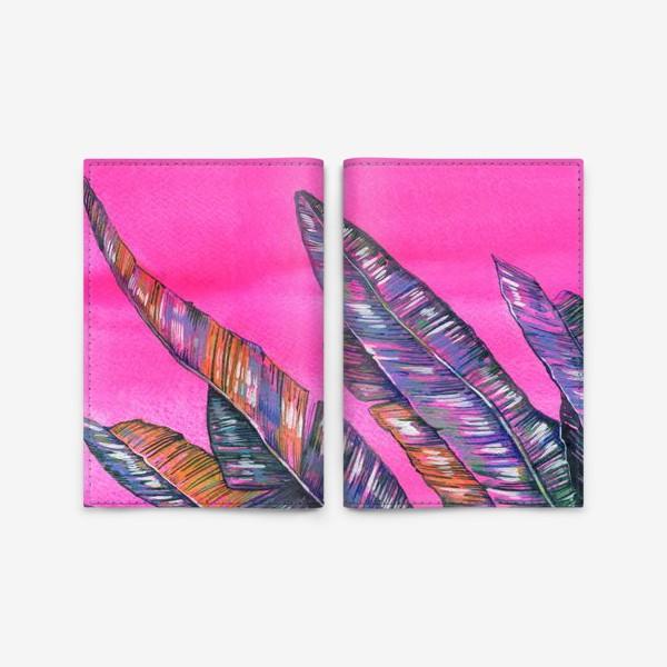 Обложка для паспорта «Листья пальмы. Неон»