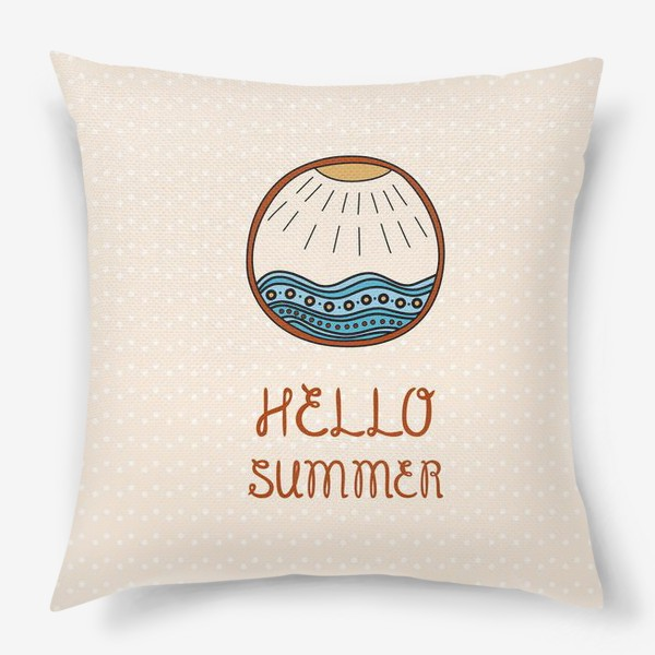 Подушка «Hello summer_1»