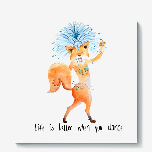 Холст «Life is better when you dance»
