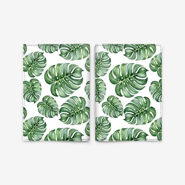 Обложка для паспорта «Тропические экзотические листья, монстера»