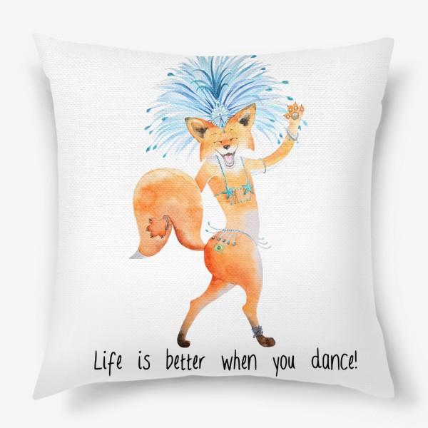 Подушка «Life is better when you dance»