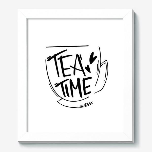 Картина «Время чаепития в кружке. Леттеринг»