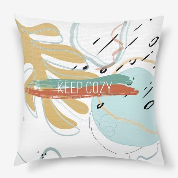Подушка «Keep cozy»