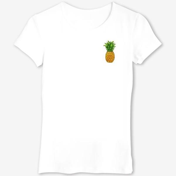 Футболка «Король тропических плодов - ананас.»