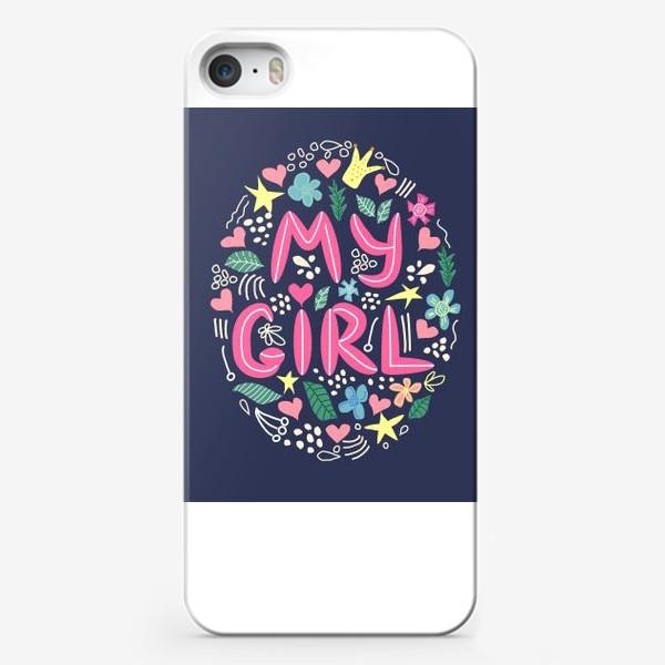 """Чехол iPhone «Надпись """"Моя девочка"""" с цветами и др. элементами вокруг»"""