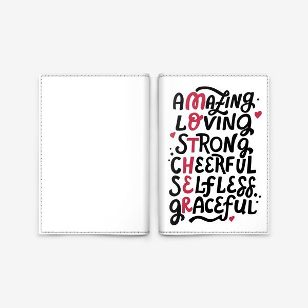 Обложка для паспорта «Mother: amazing, loving, strong, cheerful, selfless, graceful. Lettering»