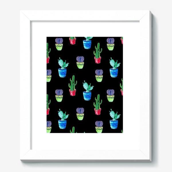 Картина «Акварельные кактусы на черном фоне»