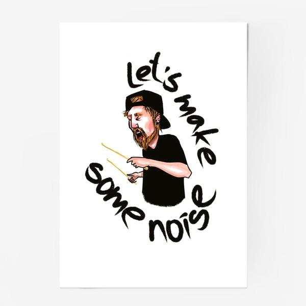 Постер «let's make some noise»