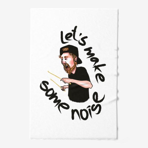Полотенце «let's make some noise»