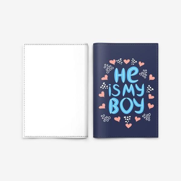"""Обложка для паспорта «Леттеринг """"Он мой мальчик"""" в сердечках на темном фоне»"""