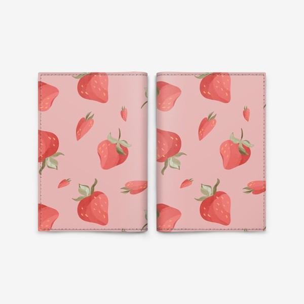Обложка для паспорта «Сладкие яркие ягоды клубники сердечки паттерн на розовом»