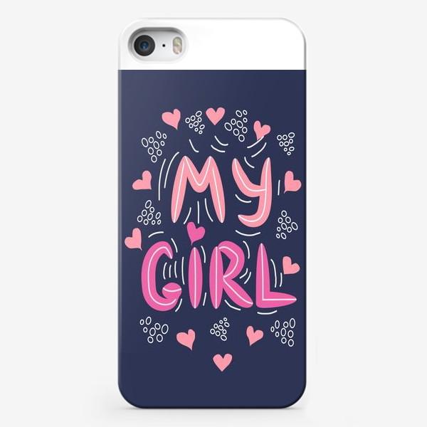 "Чехол iPhone «Леттеринг ""Моя девочка"" »"
