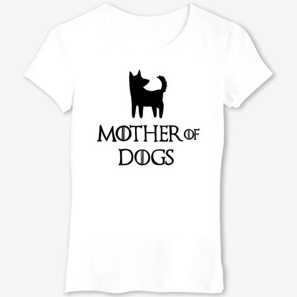 Футболка «Мать собак»