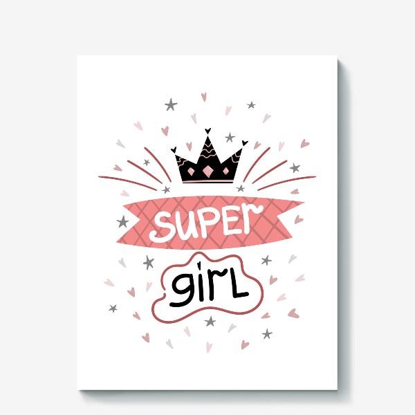 Холст «Super Girl»