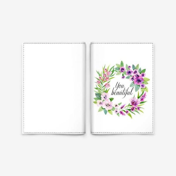 Обложка для паспорта «you beautiful»