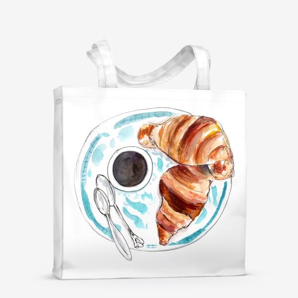 Сумка-шоппер «Кофе и круассан. Идеальный завтрак!»