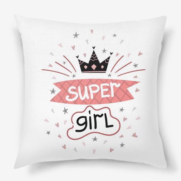 Подушка «Super Girl»