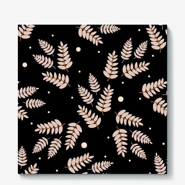 Холст «Ботанический узор с ветками и листьями на черном фоне. Листья в пастельных тонах. Минималистичный узор.»